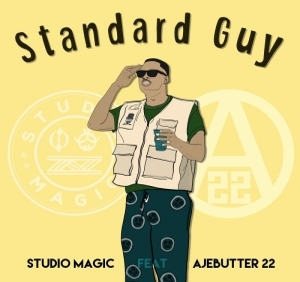 Studio Magic - Standard Guy ft. Ajebutter22